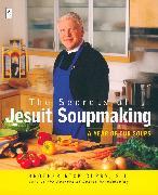 Cover-Bild zu The Secrets of Jesuit Soupmaking von Curry, Rick