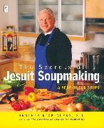 Cover-Bild zu The Secrets of Jesuit Soupmaking (eBook) von Curry, Rick