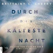 Cover-Bild zu Durch die kälteste Nacht - Compass-Reihe, Teil 1 (Ungekürzt) (Audio Download) von Cherry, Brittainy C.