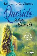 Cover-Bild zu Querido señor Daniels (eBook) von Cherry, Brittainy C.