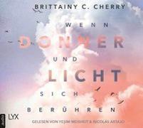 Cover-Bild zu Wenn Donner und Licht sich berühren von Cherry, Brittainy C.
