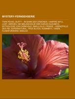 Cover-Bild zu Mystery-Fernsehserie von Quelle: Wikipedia (Hrsg.)