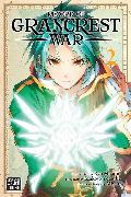 Cover-Bild zu Record of Grancrest War, Vol. 2 von Makoto Yotsuba