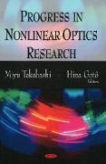 Cover-Bild zu Progress in Nonlinear Optics Research von Takahashi, Miyu (Hrsg.)