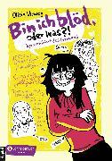 Cover-Bild zu Bin ich blöd, oder was? (eBook) von Vieweg, Olivia