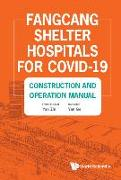 Cover-Bild zu Fangcang Shelter Hospitals for Covid-19: Construction and Operation Manual von Ge, Yan (Übers.)