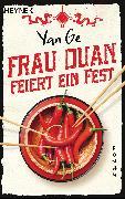 Cover-Bild zu Frau Duan feiert ein Fest (eBook) von Ge, Yan