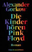 Cover-Bild zu Die Kinder hören Pink Floyd von Gorkow, Alexander