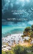 Cover-Bild zu Hotel Laguna von Gorkow, Alexander