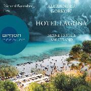 Cover-Bild zu Hotel Laguna - Meine Familie am Strand (Ungekürzte Lesung) (Audio Download) von Gorkow, Alexander