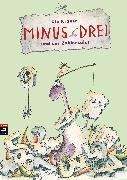 Cover-Bild zu Minus Drei und der Zahlensalat (eBook) von Krause, Ute