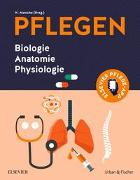 Cover-Bild zu PFLEGEN Biologie Anatomie Physiologie von Menche, Nicole