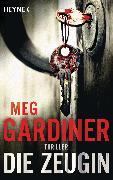 Cover-Bild zu Die Zeugin (eBook) von Gardiner, Meg