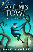 Cover-Bild zu Colfer, Eoin: Artemis Fowl and the Atlantis Complex