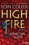 Cover-Bild zu Colfer, Eoin: Highfire - König der Lüfte