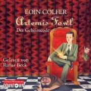 Cover-Bild zu Colfer, Eoin: Artemis Fowl - Der Geheimcode (Ein Artemis-Fowl-Roman 3)