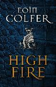 Cover-Bild zu Colfer, Eoin: Highfire