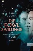 Cover-Bild zu Colfer, Eoin: Die Fowl-Zwillinge und der geheimnisvolle Jäger