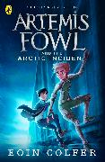 Cover-Bild zu Colfer, Eoin: Artemis Fowl and The Arctic Incident