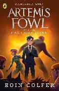 Cover-Bild zu Colfer, Eoin: Artemis Fowl and the Last Guardian