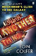 Cover-Bild zu Colfer, Eoin: And Another Thing