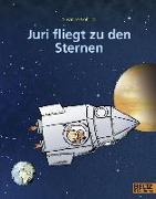 Cover-Bild zu Juri fliegt zu den Sternen von Göhlich, Susanne