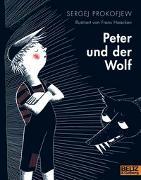 Cover-Bild zu Peter und der Wolf von Prokofjew, Sergej