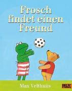 Cover-Bild zu Frosch findet einen Freund von Velthuijs, Max