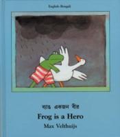 Cover-Bild zu Frog Is A Hero (English-Bengali) von Velthuijs, Max