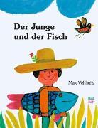 Cover-Bild zu Der Junge und der Fisch von Velthuijs, Max