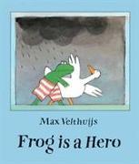 Cover-Bild zu Frog is a Hero von Velthuijs, Max