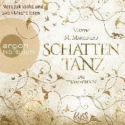 Cover-Bild zu Die Tiermagierin - Schattentanz, Die Tiermagier-Trilogie, (Ungekürzte Lesung) (Audio Download) von Martineau, Maxym M.