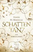 Cover-Bild zu Die Tiermagierin - Schattentanz von Martineau, Maxym M.