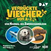 Cover-Bild zu Verrückte Viecher von A bis Z - Teil 2: Von Narwal bis Zwergchamäleon von Hamm, Magdalena