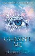 Cover-Bild zu Unravel Me von Mafi, Tahereh
