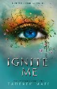 Cover-Bild zu Ignite Me (Shatter Me) (eBook) von Mafi, Tahereh
