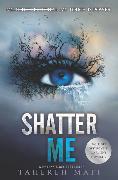 Cover-Bild zu Shatter Me von Mafi, Tahereh