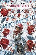Cover-Bild zu Whichwood (eBook) von Mafi, Tahereh