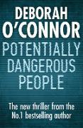 Cover-Bild zu Potentially Dangerous People (eBook) von O'Connor, Deborah