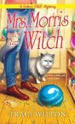 Cover-Bild zu Mrs. Morris and the Witch (eBook) von Wilton, Traci