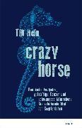 Cover-Bild zu Crazy Horse (eBook) von Hein, Till