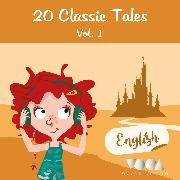 Cover-Bild zu 20 Classic Tales (vol. 1) (Audio Download) von Andersen, Hans Christian