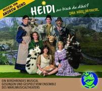 Cover-Bild zu Heidi wo bisch du dihei? Das MärliMusical, Hörspiel von Bond, Andrew