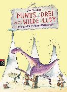 Cover-Bild zu Minus Drei und die wilde Lucy - Der große Vulkan-Wettkampf (eBook) von Krause, Ute