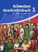 Cover-Bild zu Schweizer Geschichtsbuch 1. Schülerbuch. CH von Grob Patrick