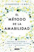 Cover-Bild zu El método de la amabilidad / The Kindness Method von Izadi, Shahroo