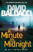 Cover-Bild zu A Minute to Midnight von Baldacci, David