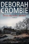 Cover-Bild zu Denn du sollst sterben (eBook) von Crombie, Deborah