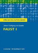 Cover-Bild zu Johann Wolfgang von Goethe: Faust I von Goethe, Johann Wolfgang von