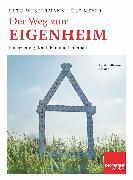 Cover-Bild zu Der Weg zum Eigenheim (eBook) von Westermann, Reto